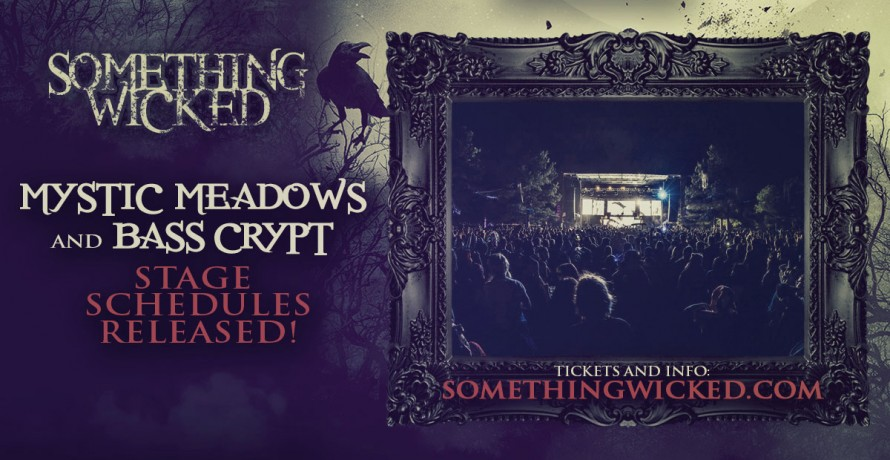 blog announcing your something wicked mystic meadows and bass crypt stage schedules